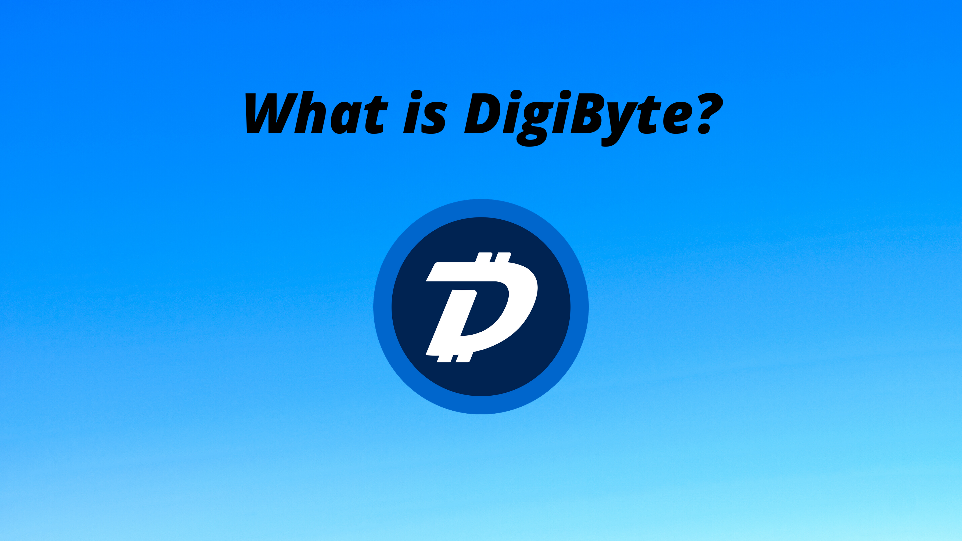 What is Digibyte Cryptocurrency?