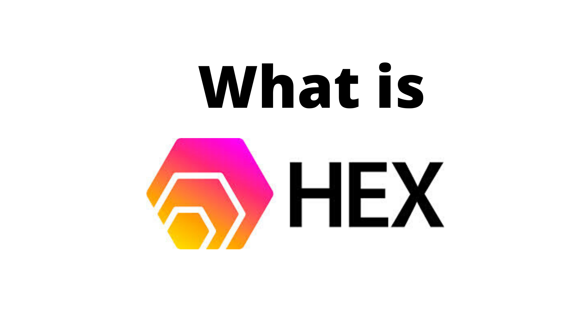 What is Hex Cryptocurrency