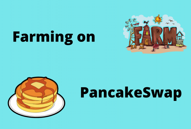 How to yield farm on pancake swap