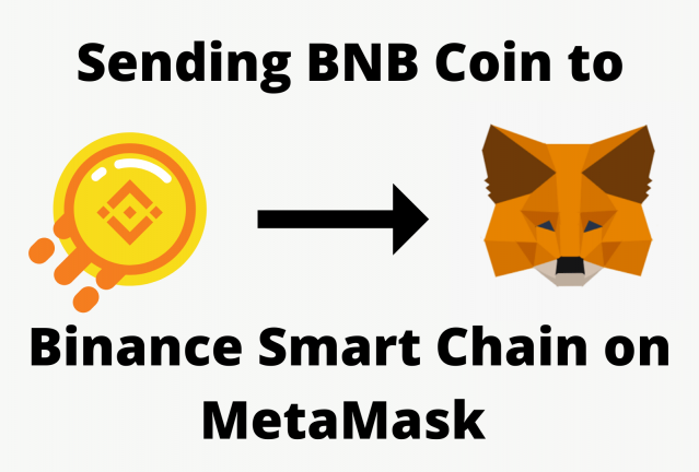 Send BNB Coin to Binance Smart Chain on MetaMask