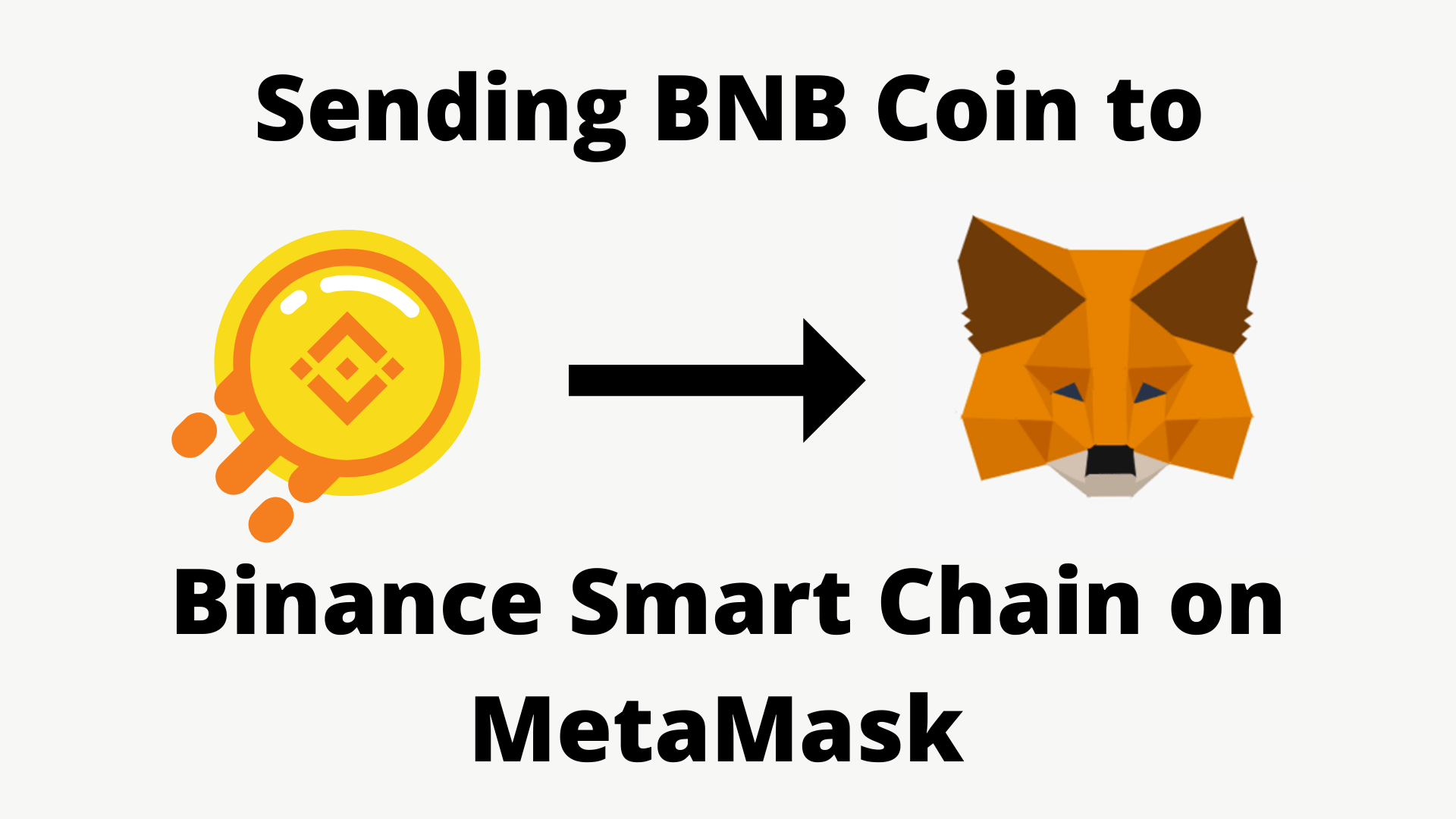 Send BNB Coin to Binance Smart Chain on MetaMask