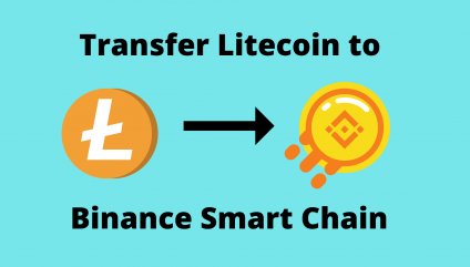 Transfer Litecoin to Binance Smart Chain