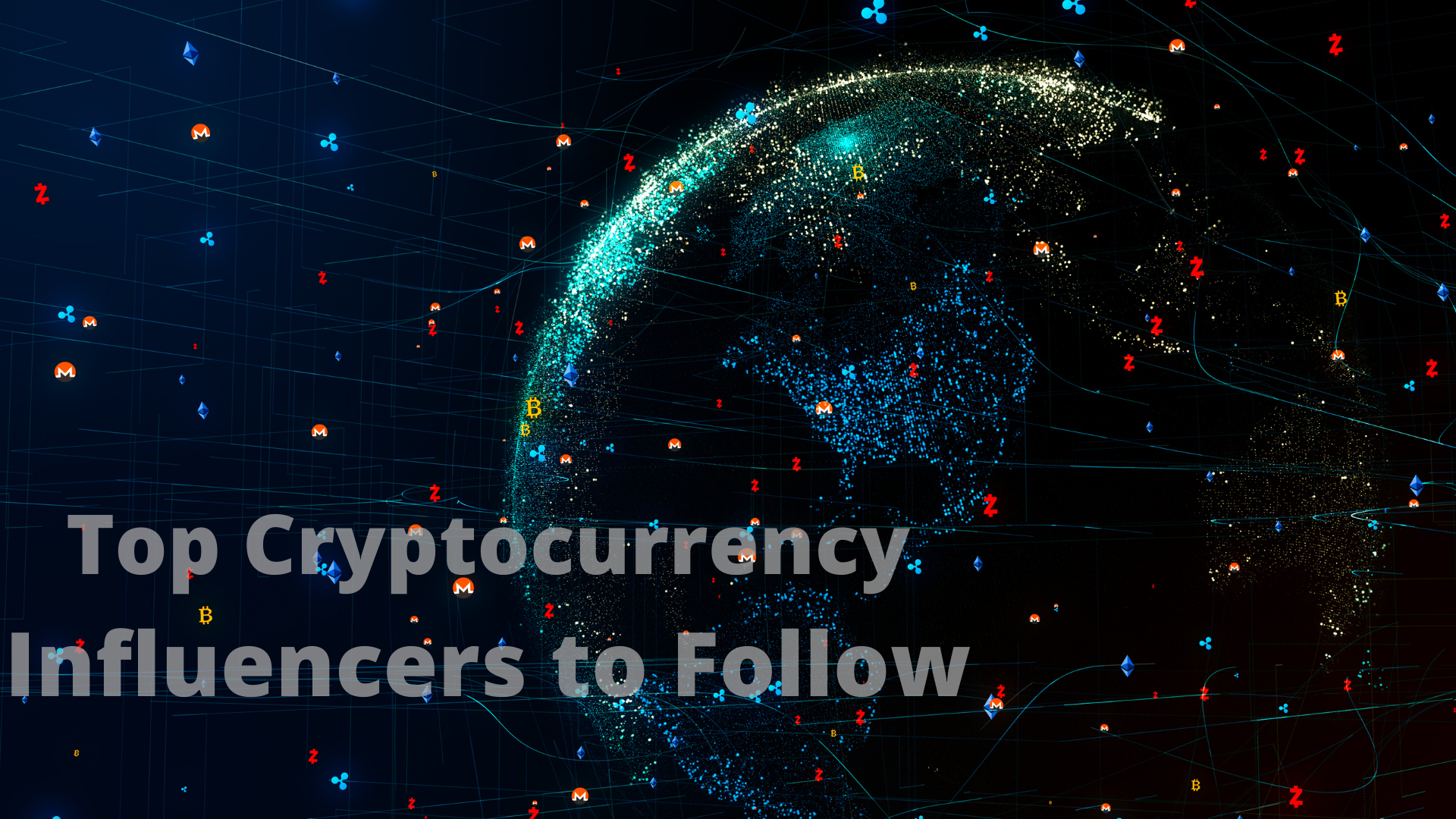 Top Cryptocurrency Influencers to Follow