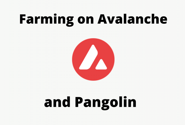 farming on avalanche and pangolin