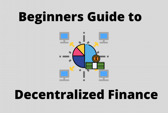 Beginners guide to DeFi