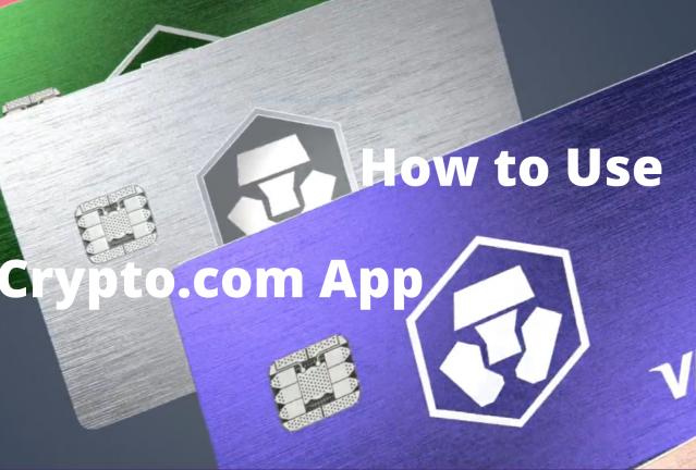 How to use Crypto. com app