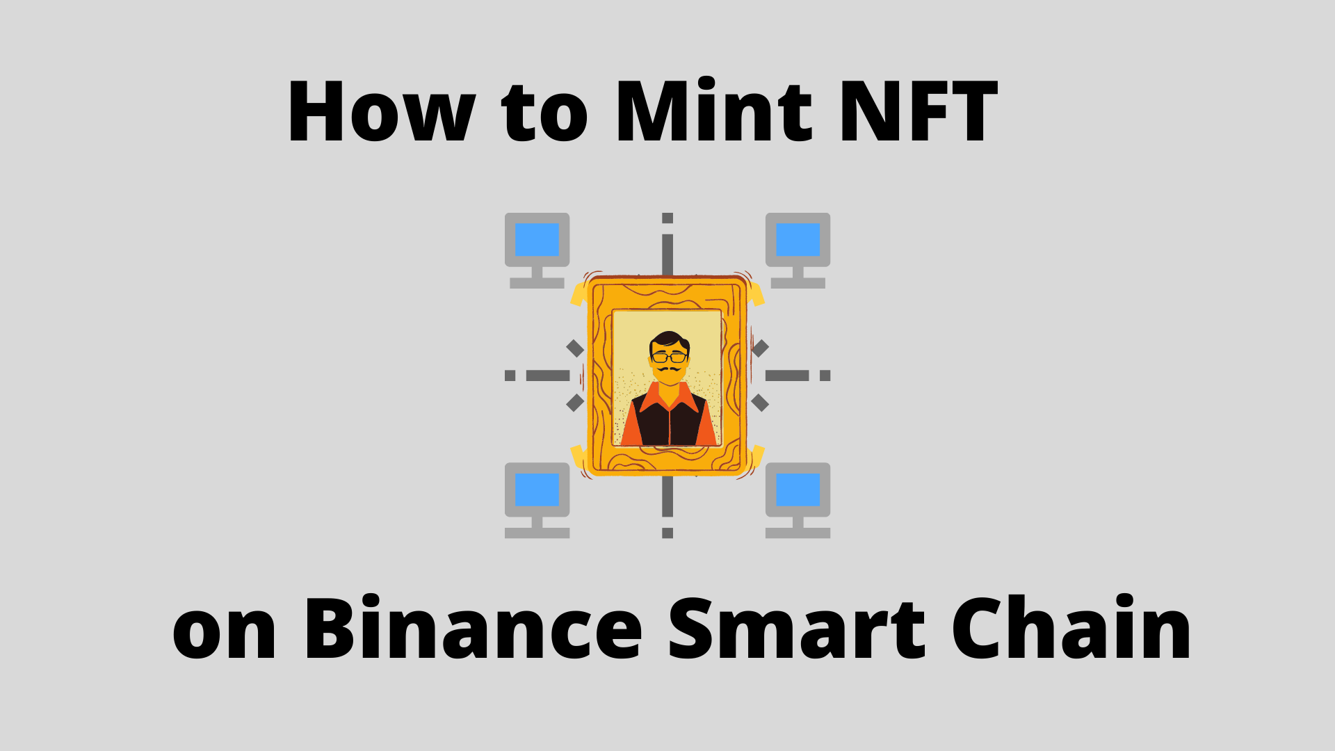 How to mint NFT on Binance Smart Chain